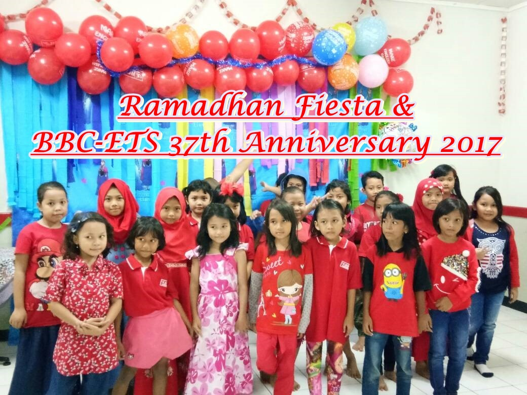 Ramadhan Fiesta and BBC-ETS 37th Anniversary – Rawamangun Branch