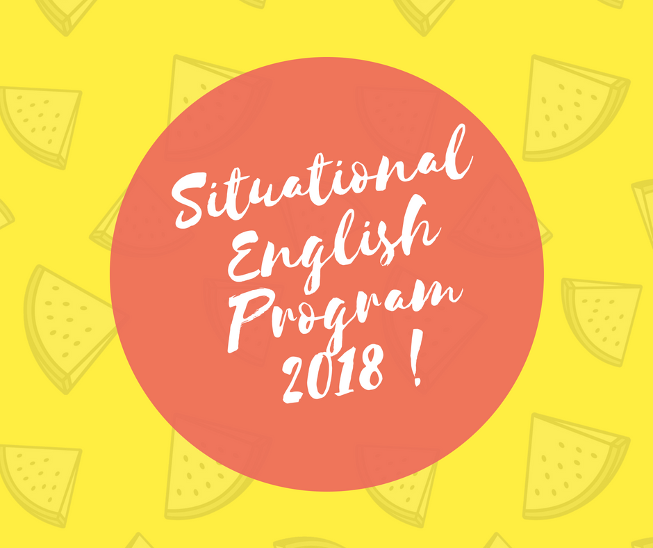 Situational English Program (SEP 2018)
