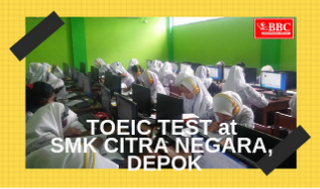 770 Siswa SMK Citra Negara Depok mengikuti Test TOEIC