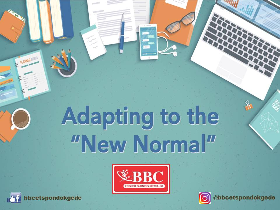 The New Normal by BBC ETS Pondok Gede